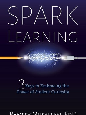 Spark Learning by Ramsey Musallam
