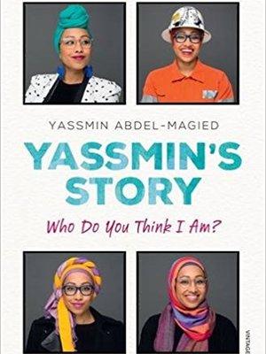Yassmin's Story by Yassmin Abdel-Magied