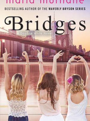 Bridges by Maria Murnane