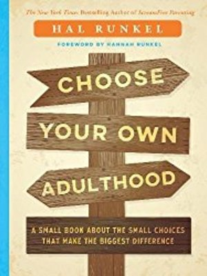 Choose Your Own Adulthood by Hal Runkel