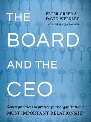 The Board and the CEO by Peter Greer