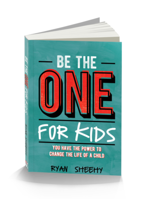 Be The One For Kids by Ryan Sheehy