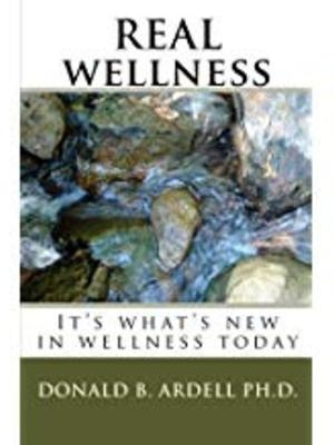 Real Wellness by Donald B. Ardell