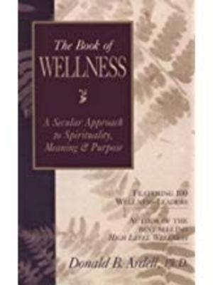 The Book of Wellness by Donald B. Ardell