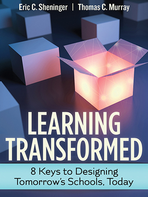 Learning Transformed by Eric Sheninger