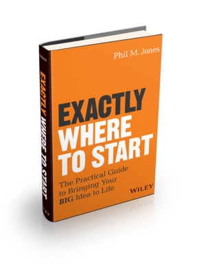 Exactly Where To Start by Phil M. Jones