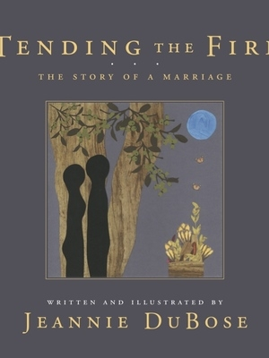 Tending The First by Jeannie DuBose