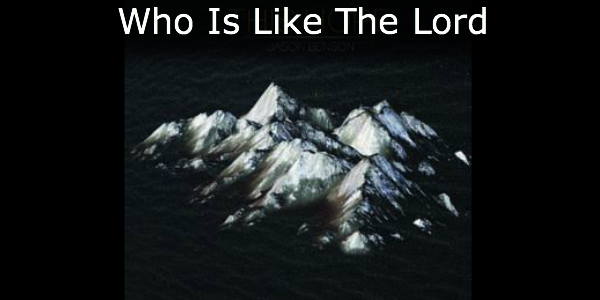 Who is Like The Lord- Course Image
