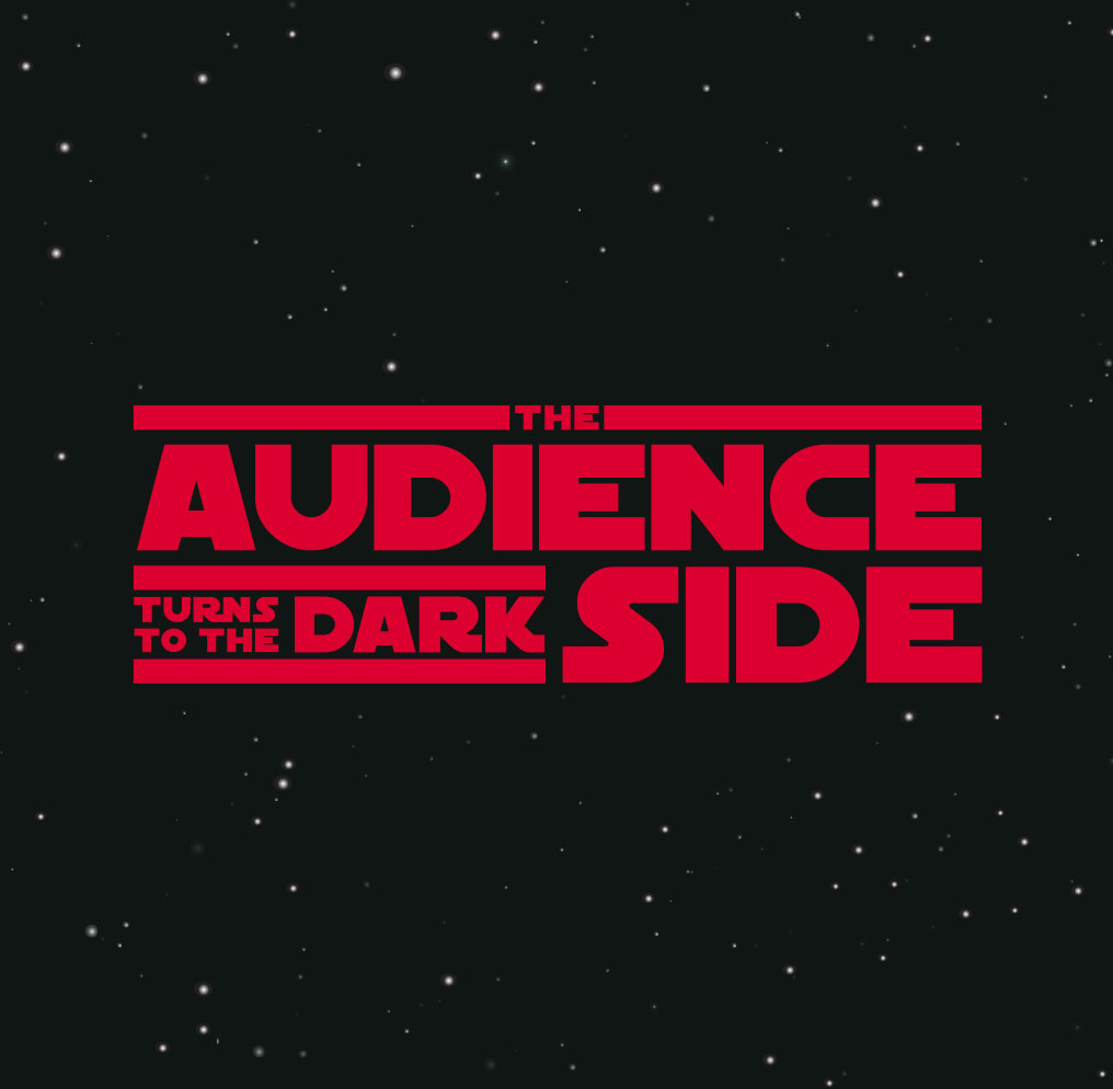Star Wars: The Audience Turns to the Dark Side
