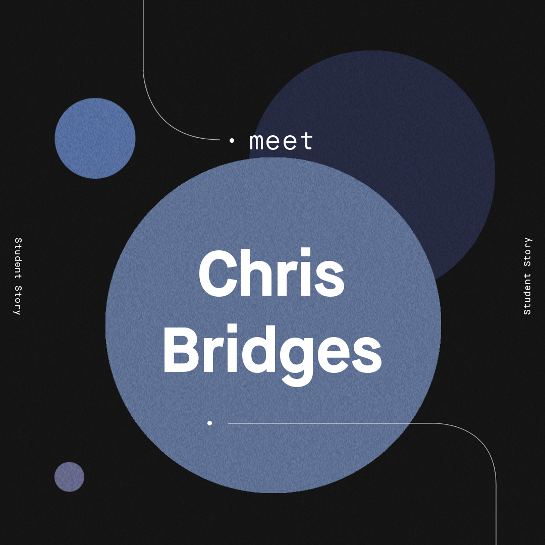 Student Success Story: Chris Bridges