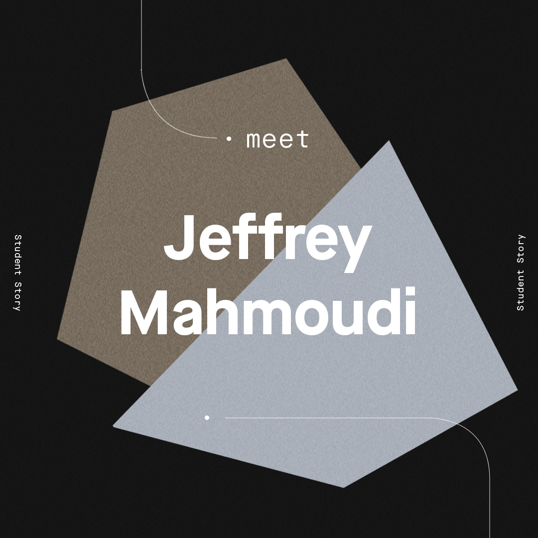 Student Success Story: Jeffrey Mahmoudi