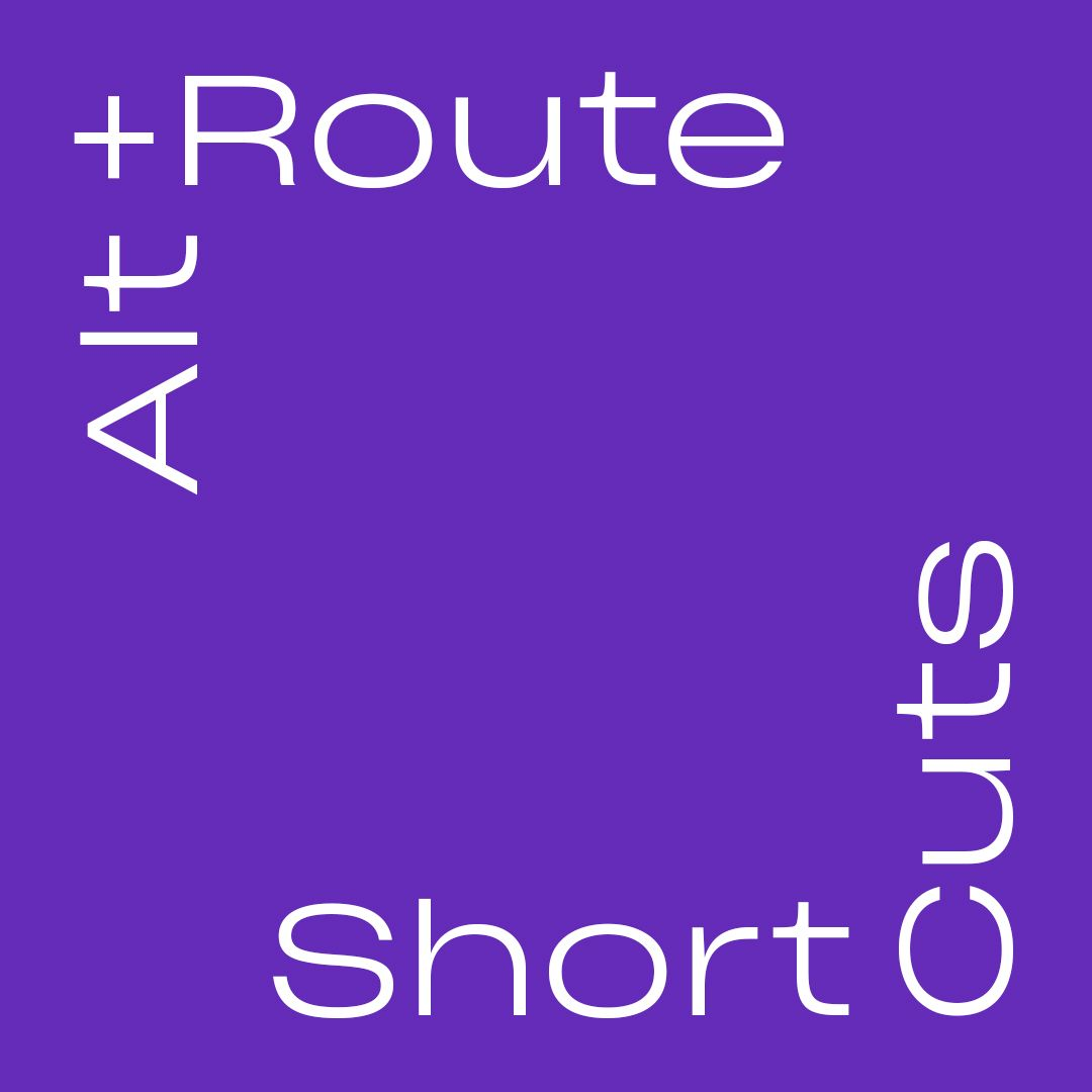 Alt+Route: Product design shortcuts you should know