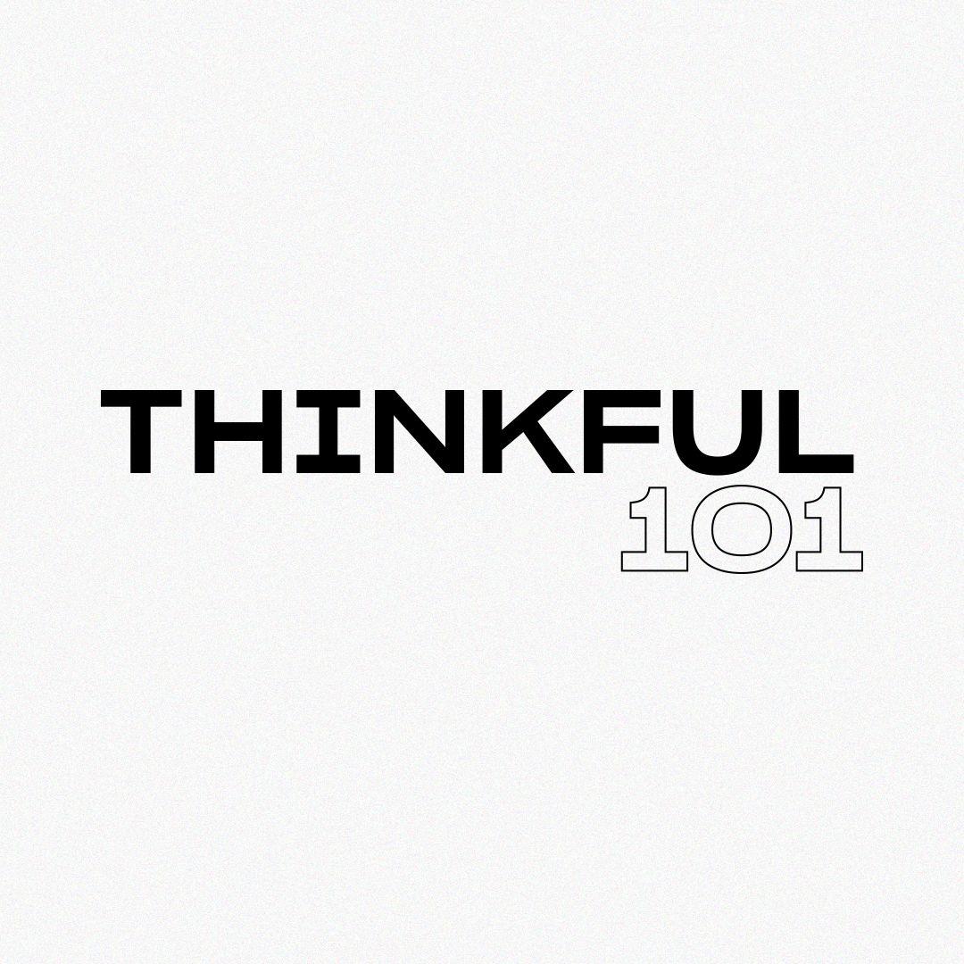 Thinkful 101