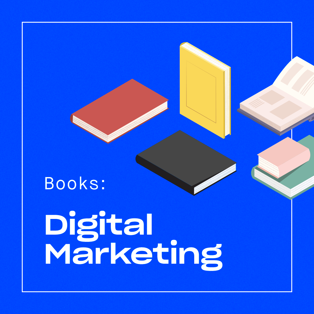 10 Digital Marketing Books That Every Marketer Should Read