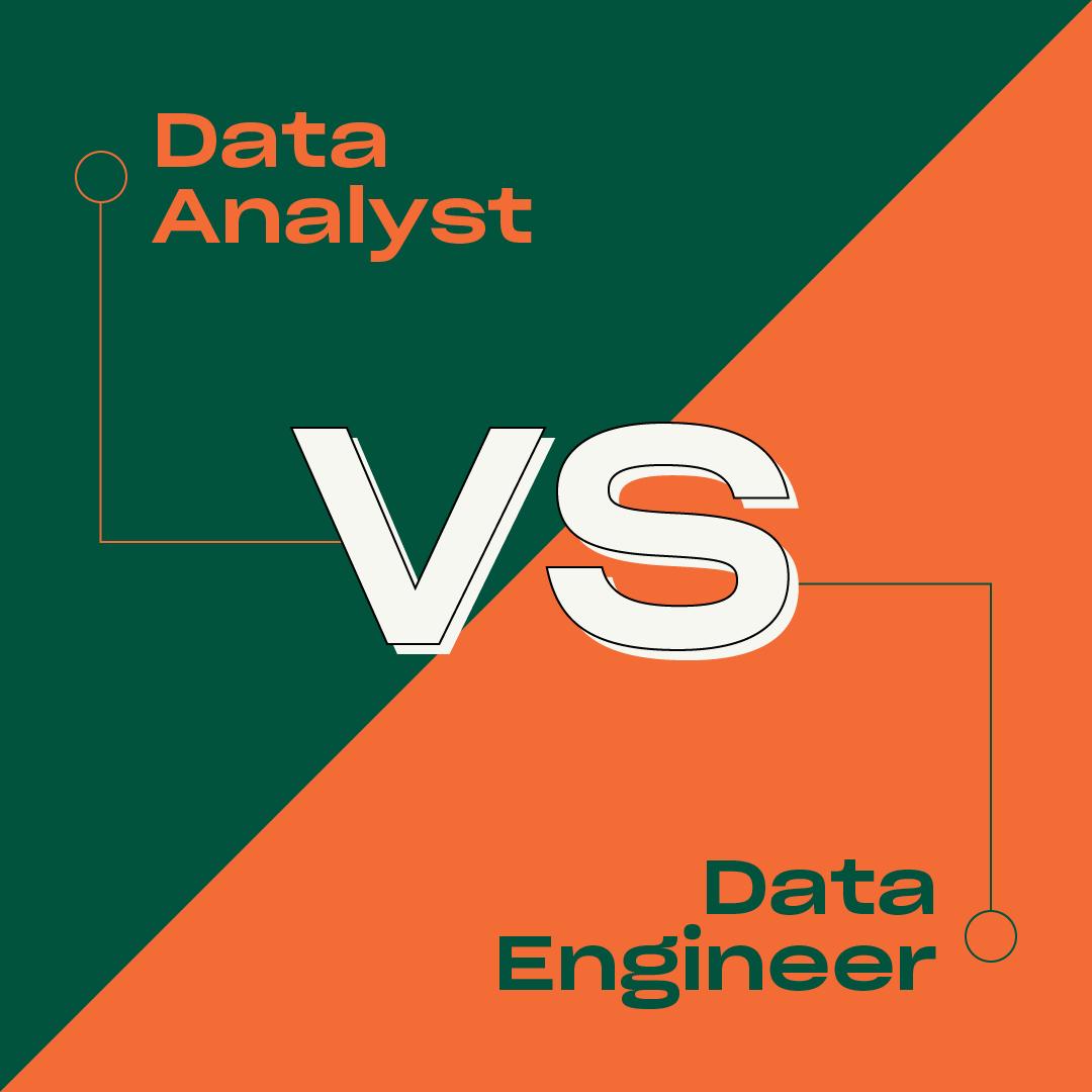 Data Analyst vs Data Engineer