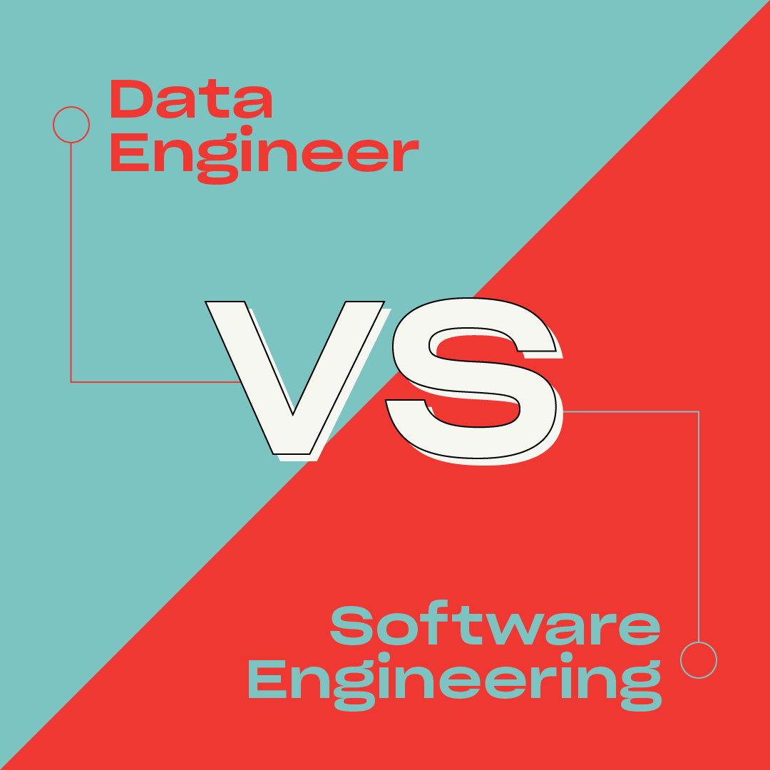 Data Engineer vs Software Engineer