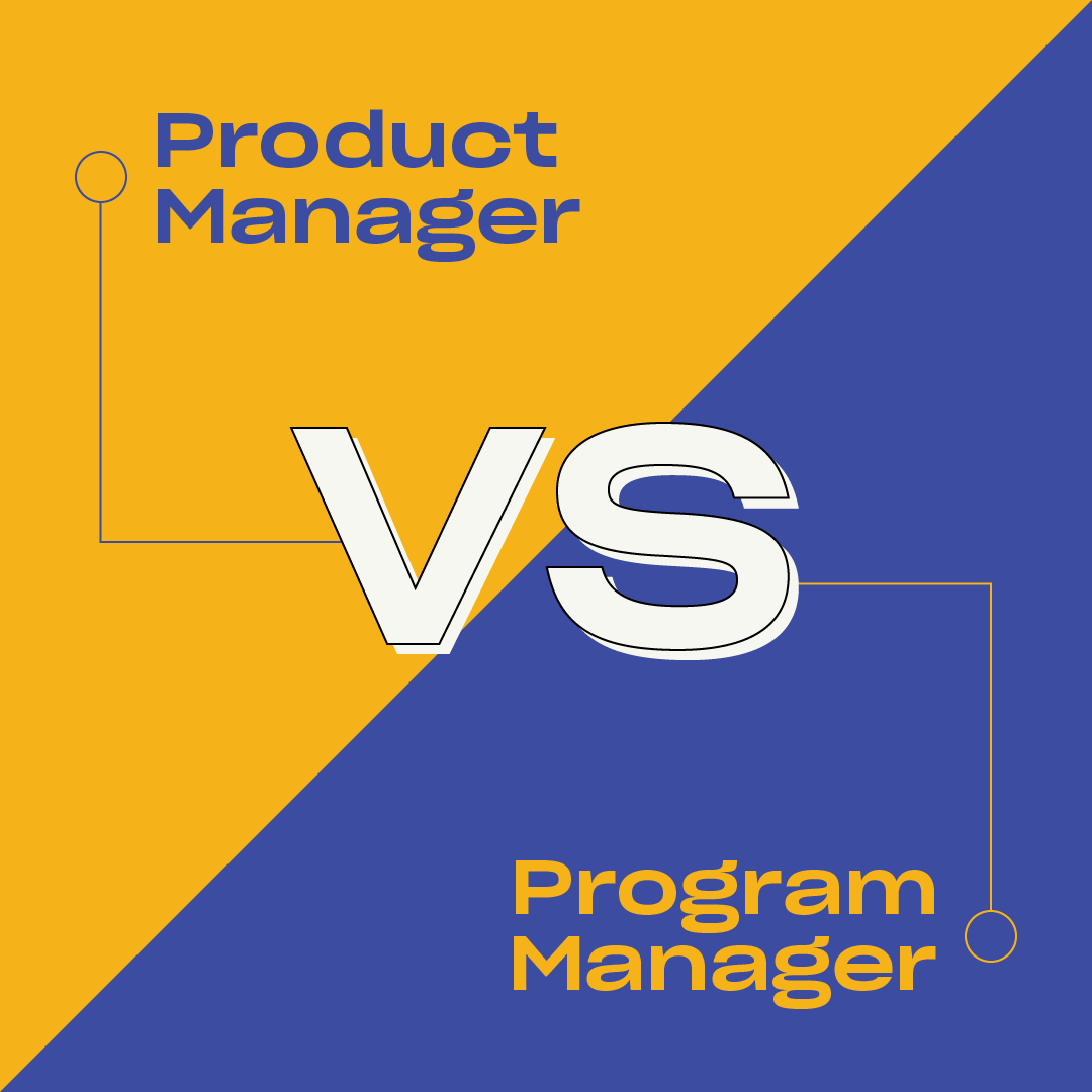 Product Manager vs Program Manager