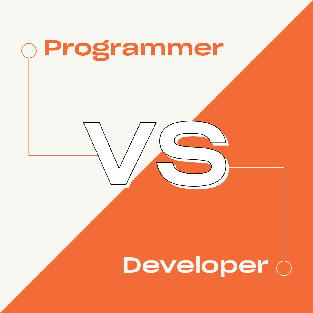 Programmer vs. Developer