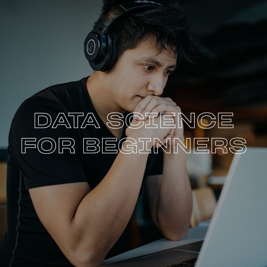 Data Science for Beginners
