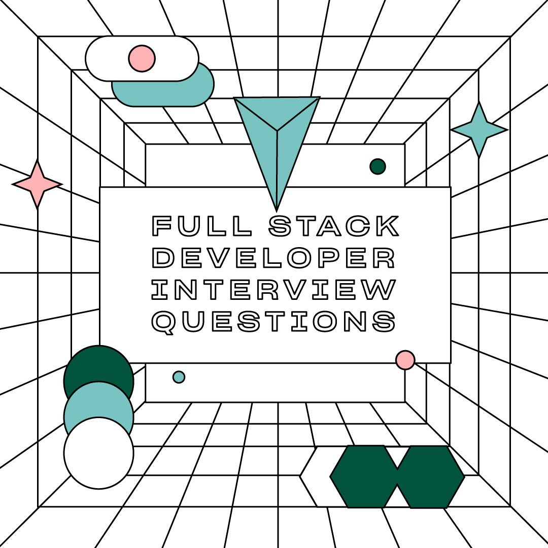 Full-Stack Developer Interview Questions