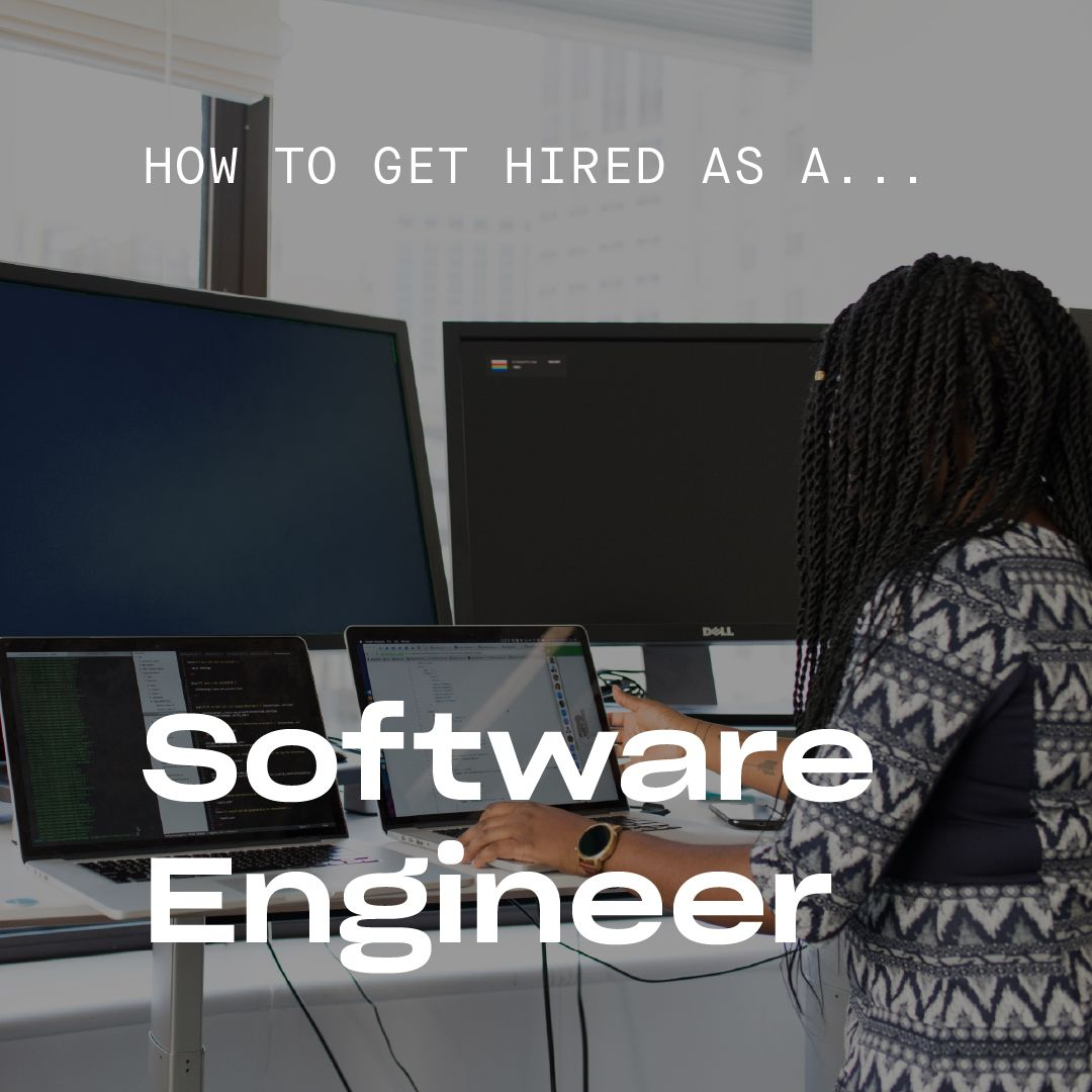 How to Get A Job As A Software Engineer