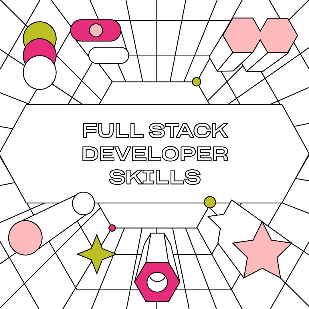 Full-Stack Developer Skills