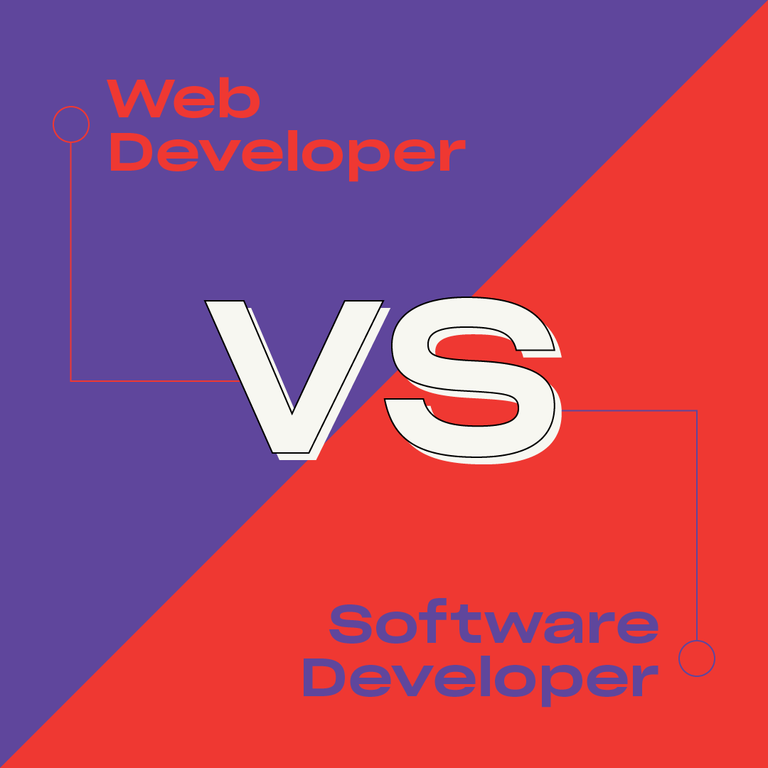 Web Developer vs Software Developer: What's The Difference?