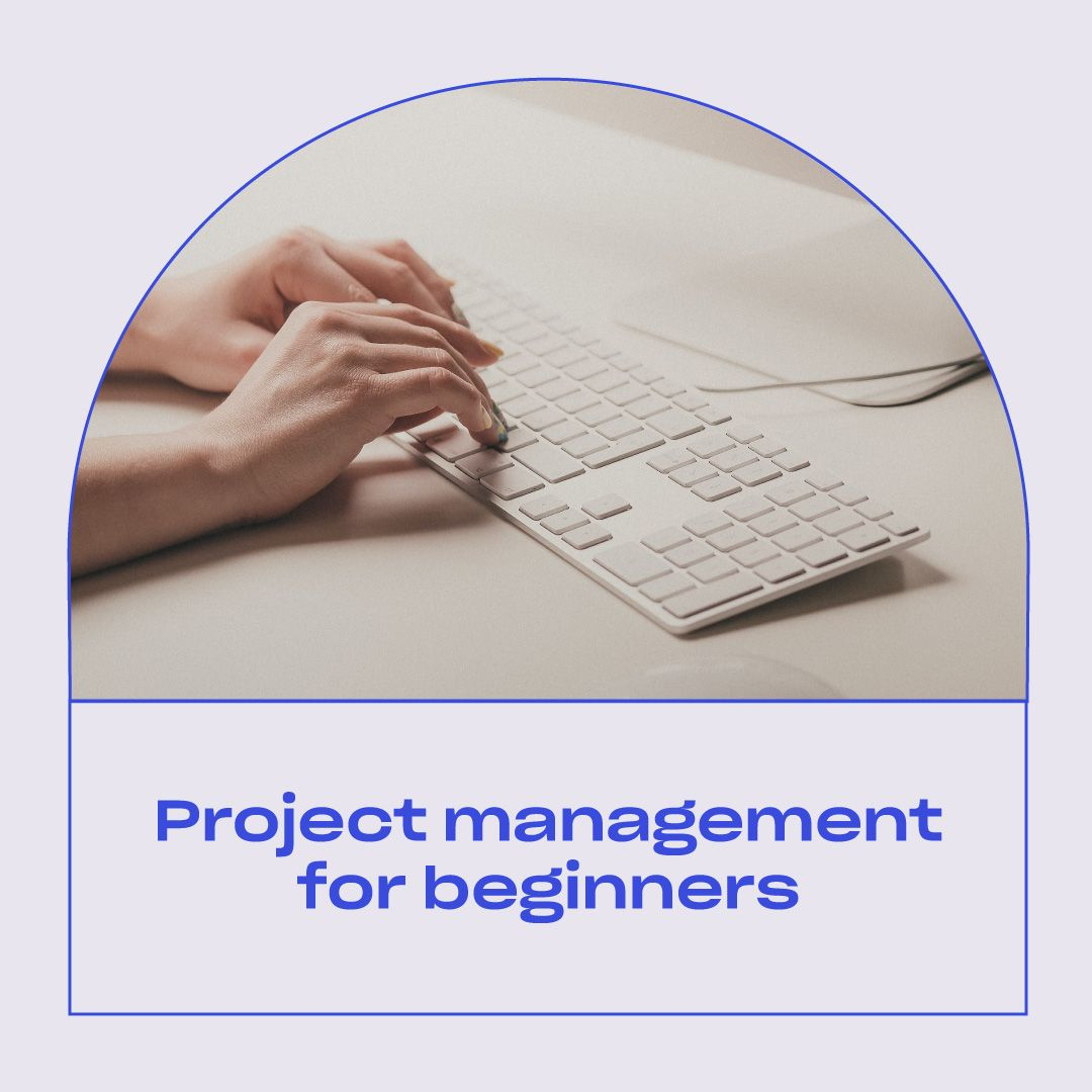Project Management for Beginners