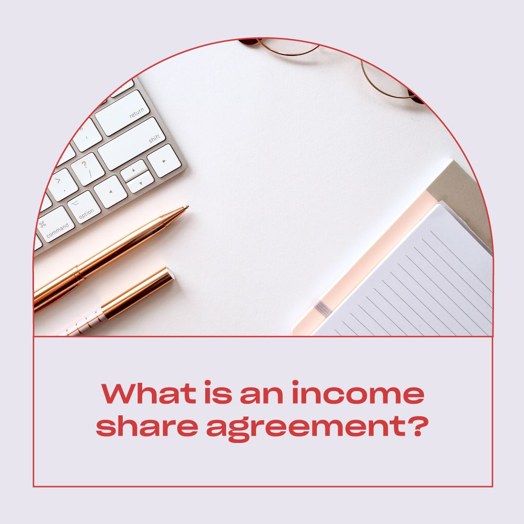 What is an Income Share Agreement?