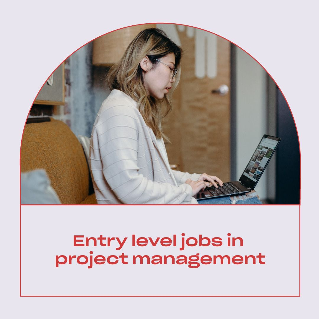 Entry-Level Jobs in Project Management