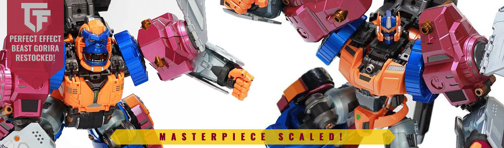 Beast Gorira now Restocked!!Now available, Perfect Effect's sold out Masterpiece Scaled Gorilla is back! Order yours at TFSource Today!