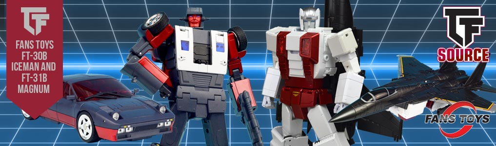 FANS TOYS PRESENTS FT-30B ICEMAN & FT-31B MAGNUM!