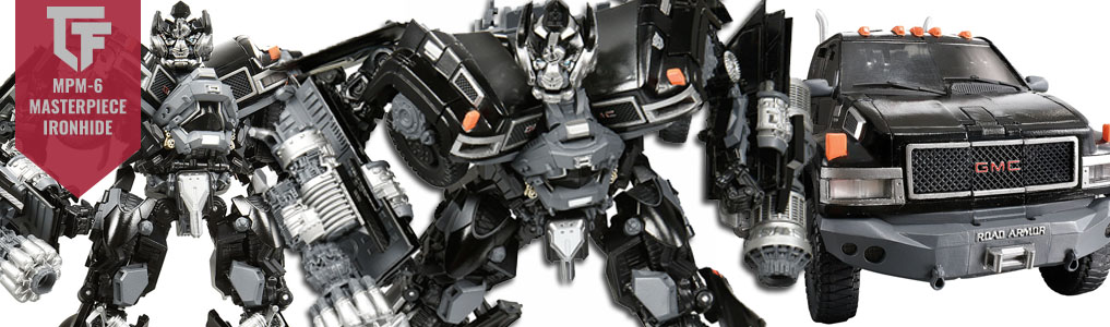 MPM-6 Masterpiece Movie Ironhide Preorder Up!The next figure in line for the MPM Masterpiece Movie Series is MPM-6 Masterpiece Ironhide.  Preorder yours at TFSource today!
