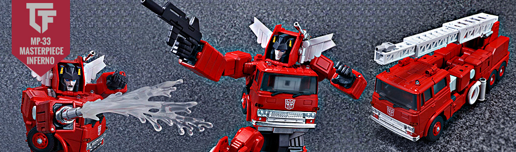 MP-33 Masterpiece Inferno Now Instock!The latest and highly anticipated Masterpiece Inferno now is now in and includes many bonus parts and even water spray add on parts!  Order yours at TFsource today!