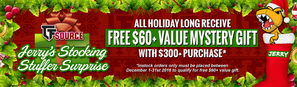 Jerry's Stocking Stuffer Surprise!Starting December 1st receive a FREE $60+ value Mystery Gift with a $300 purchase! Instock orders must be placed by December 31st to qualify for Jerry's Stocking Stuffer Surprise!