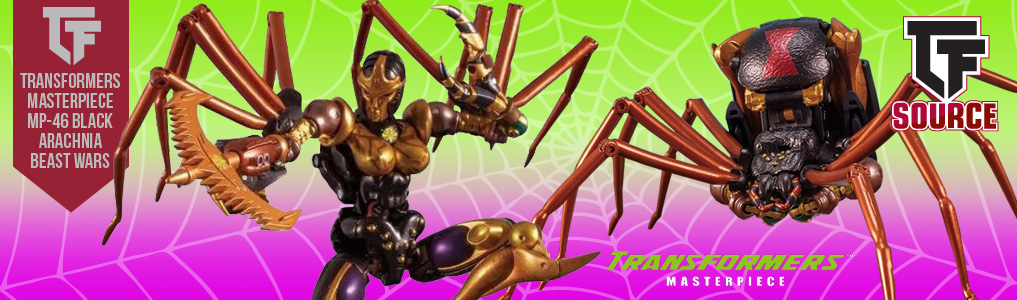 Now up for preorder Transformers Masterpiece MP-46 Blackarachnia!The next impressive figure in the Masterpiece Beast Wars Transformers line is none other than Blackarachnia.  Preorder yours at TFSource today!