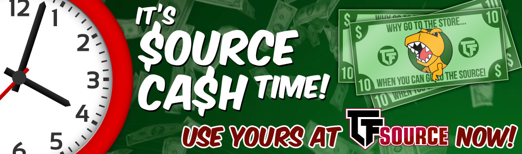 IT'S TIME TO CASH IN!  Use your earned Source Cash on that item you've been waiting to get! Use it now through June 17th before its gone!