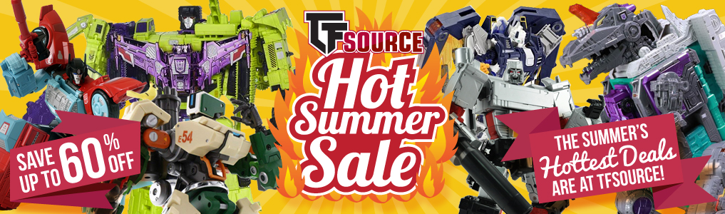 Save up to 60% off on the Summers Hottest Deals! Shop great low prices on more than 300+ items! Including lots of 3rd Party, Takara/Tomy and Hasbro Transformers!