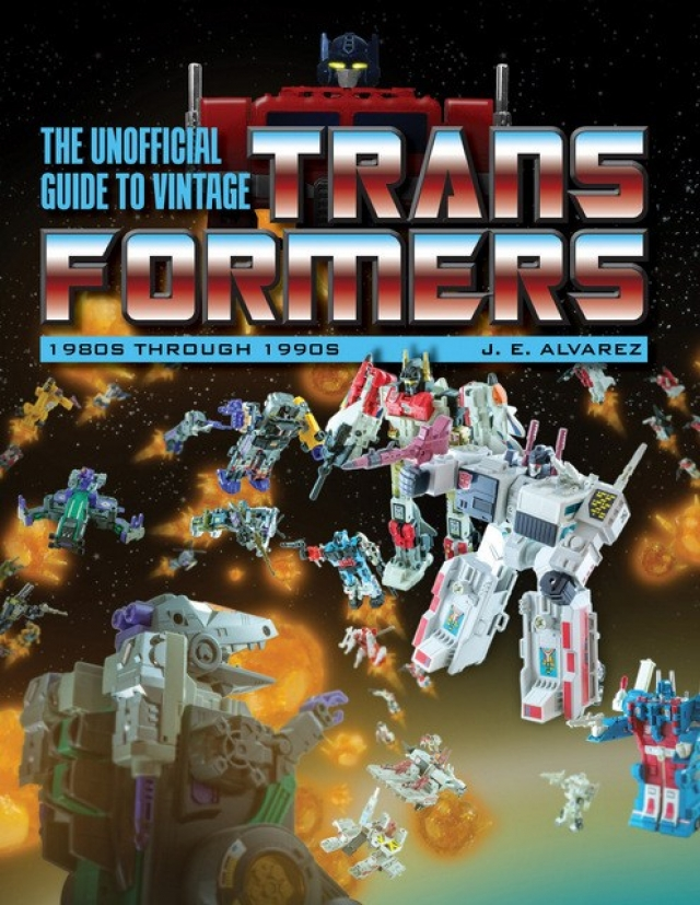 The Unofficial Guide to Vintage Transformers 1980s to 1990s