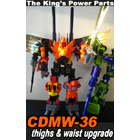 CDMW-36 the Kings Power Parts - Thigh and Waist Upgrade