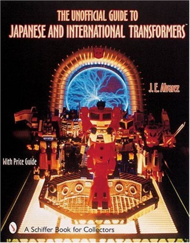 The Unofficial Guide to Japanese & International Transformers