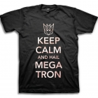 Transformers T-Shirt - Keep Calm and Hail Megatron