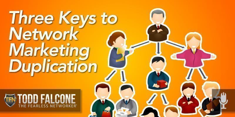Three Keys to Network Marketing Duplication