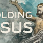 Beholding Jesus in the Beginning
