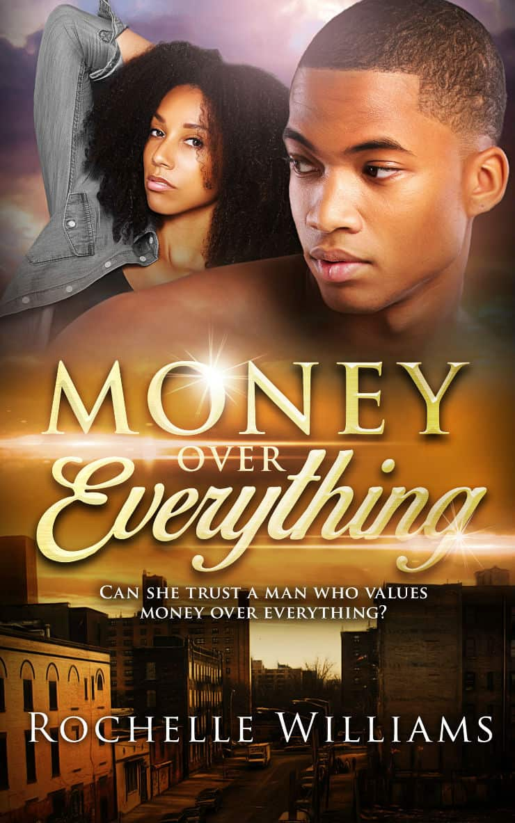 Money Over Everything - urban fiction romance story