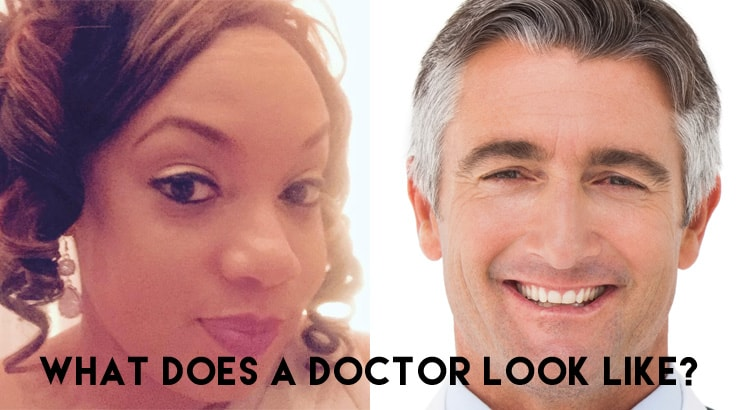 What does a doctor look like? #whatadoctorlookslike