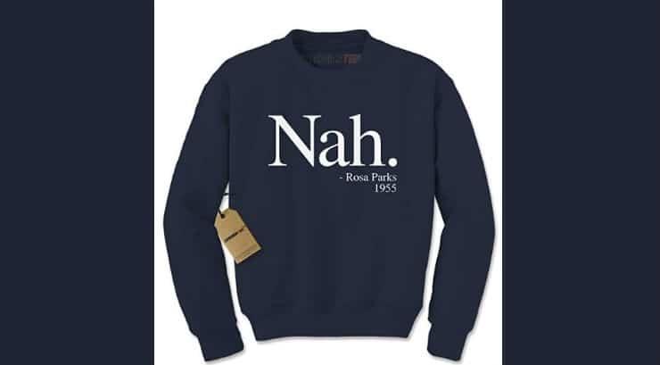 Black History Month Gift Rosa Parks Sweatshirt