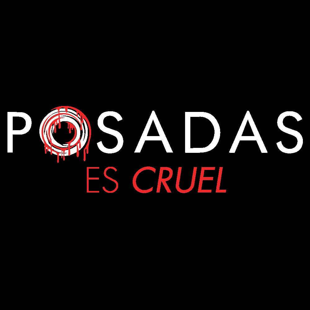 Grupo Posadas Crueldad