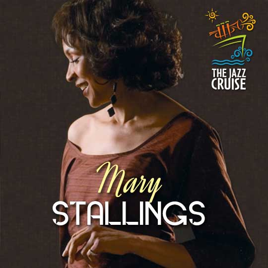 The jazz cruise the greatest jazz festival at sea mary stallings is a classic example of how it takes time musical seasoning and living a full life to mature as a vocalist and to address a lyric properly stopboris Gallery