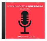 Dominic Anderton Interviewing Sean Mize